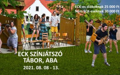 ECK színjátszó tábor Abán 2021. augusztus 08.-13.